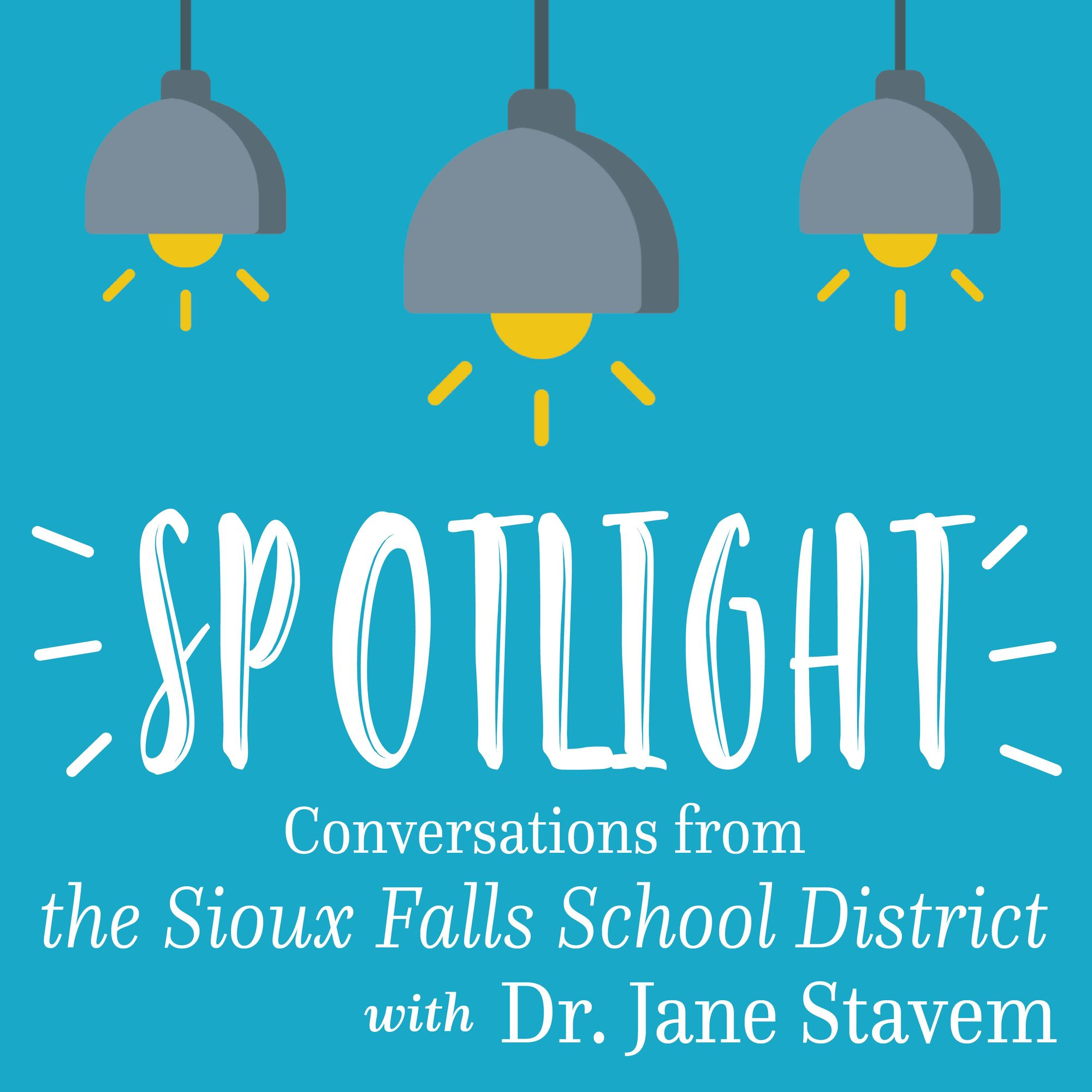 Logo for Sioux Falls School District Superintendent Jane Stavem's podcast